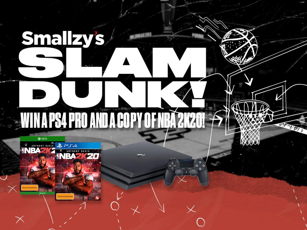 Smallzy's Slam Dunk! Win A PS4 Pro And A Copy Of NBA 2K20!