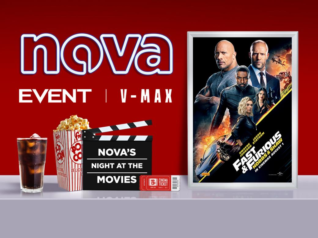 Win A Preview Pass To Nova's Night At The Movies To See Fast & Furious: Hobbs & Shaw