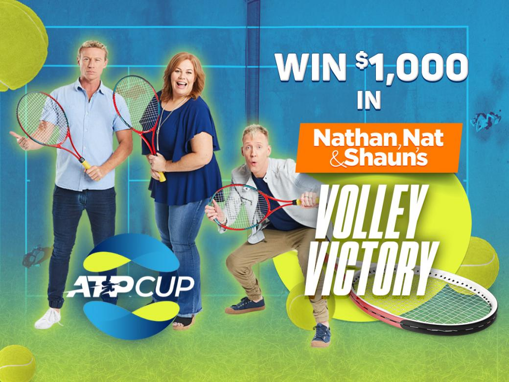 Win $1000 In Nathan, Nat & Shaun's Volley Victory!