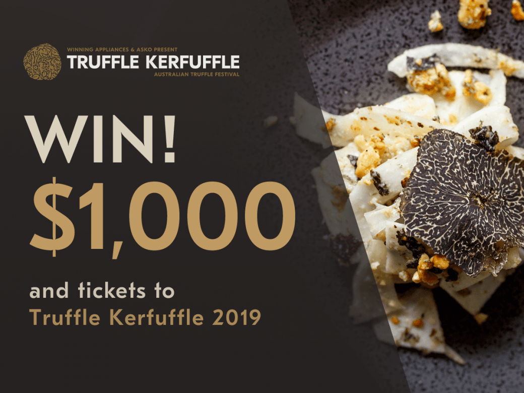 Win Tickets To Truffle Kerfuffle 2019 With $1,000 Spending Money!