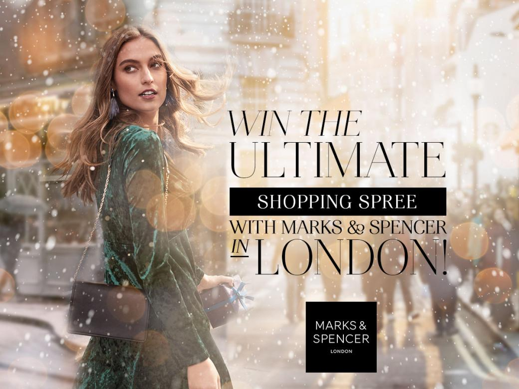 Win the Ultimate Shopping Spree with Marks & Spencer in London!