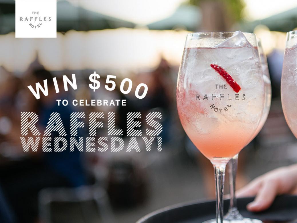 WIN $500 to Celebrate Raffles Wednesdays