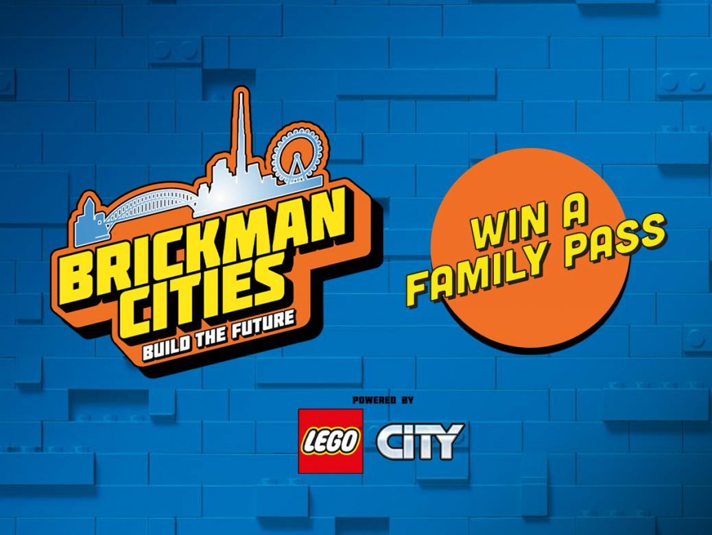 Win A Family Pass To Brickman Cities Powered By LEGO® CITY