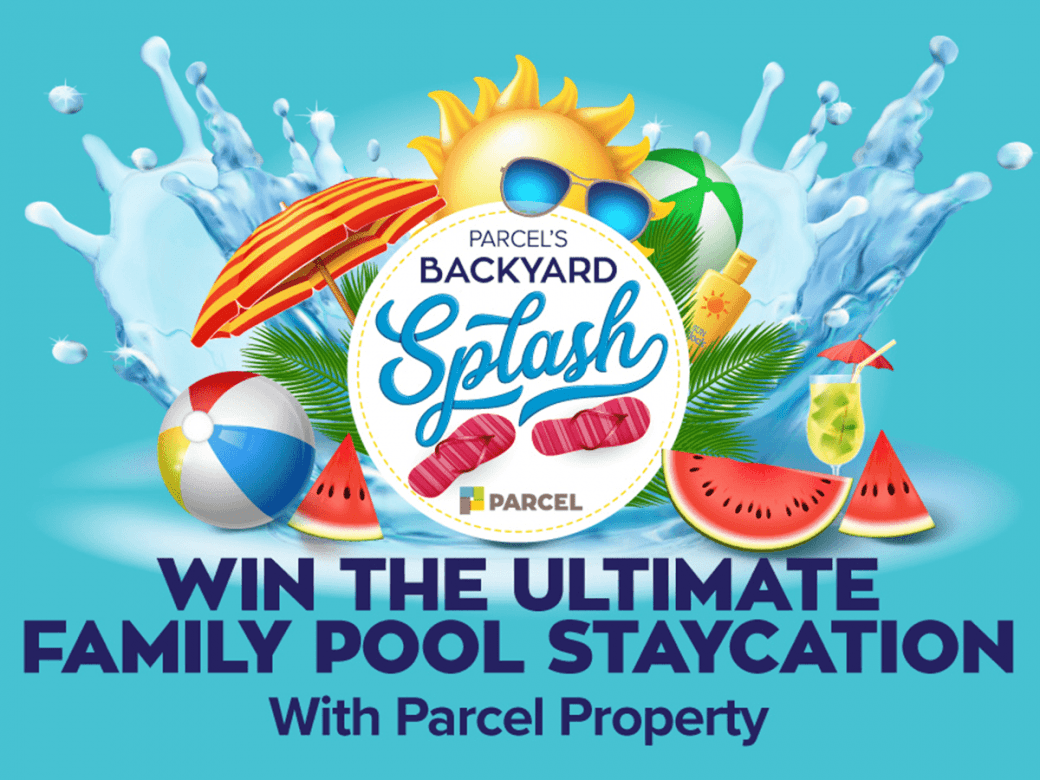 Win the Ultimate Family Pool Staycation with Parcel Property!