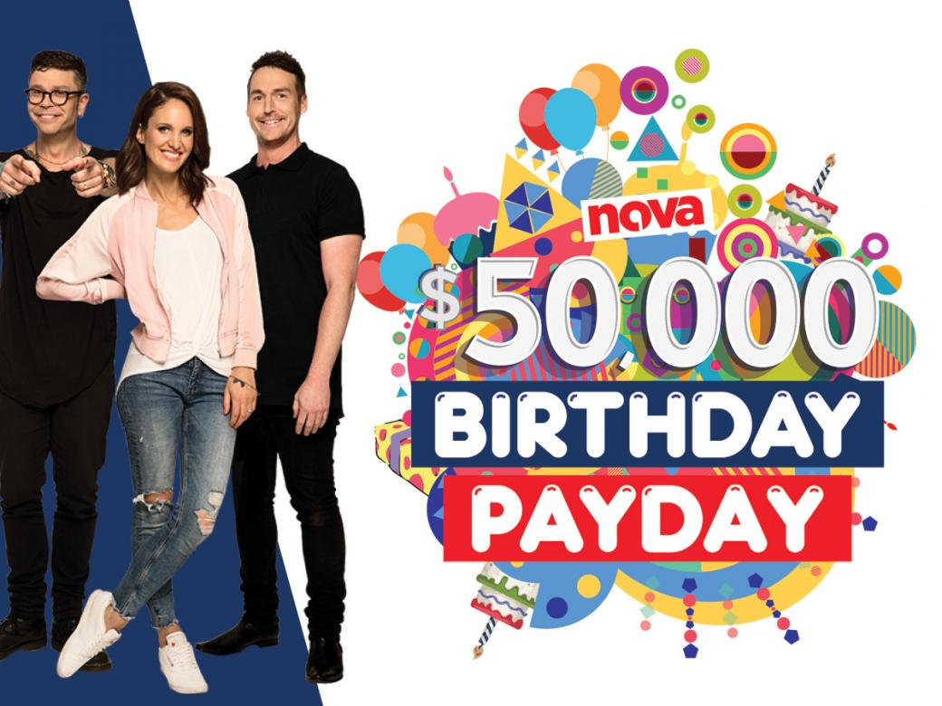 Nova's Birthday Payday